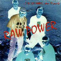 ...Still Screaming (after 20 years) — Raw Power