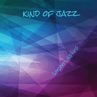 Kind of Jazz — Stephen Hopkins