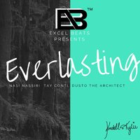 Everlasting — Tay Conti, Excel Beats, Dusto the Architect, Nasi Nassiri