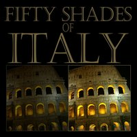 Fifty Shades of Italy — сборник