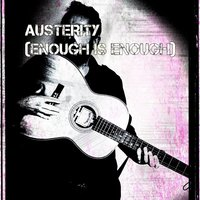 Austerity (Enough Is Enough) — Shleml