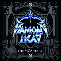 The MCA Years — Diamond Head