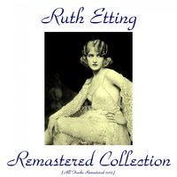 Remastered Collection — Ruth Etting