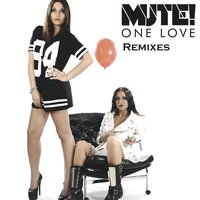One Love - Remixes — Mute!