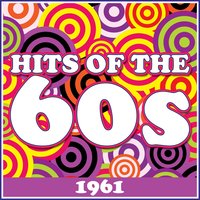 Hits of the 60's - 1961 — сборник