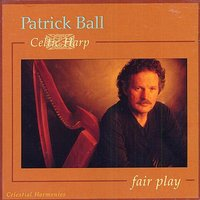 Fair Play (Celtic Harp) — Patrick Ball