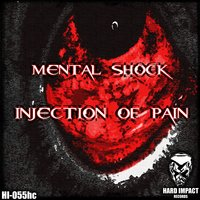 Injection of Pain — Mental Shock