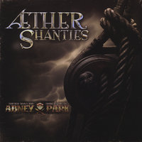 Æther Shanties — Abney Park