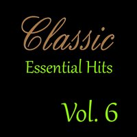 Classic Essential Hits, Vol. 6 — сборник