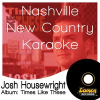 Nashville New Country Karaoke - Josh Housewright — LRN Session Band