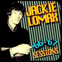 '66-'67 Sessions — Jackie Lomax