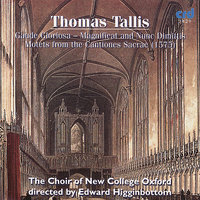 Tallis, Gaude Gloriosa - Magnificat And Nunc Dimittis Motets From The Cantiones Sacrae — Edward Higginbottom, Choir of New College Oxford/Edward Higginbottom, Томас Таллис
