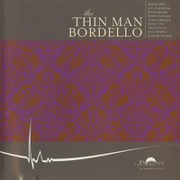 The Thin Man Bordello — сборник