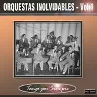 Orquestas Inolvidables, Vol. 1 — сборник