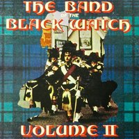 Volume II — The Band Of The Black Watch