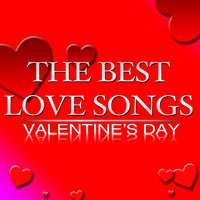 The Best Love Songs Valentine's Day — сборник