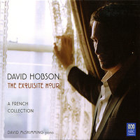 The Exquisite Hour: A French Collection — David Hobson, David McSkimming