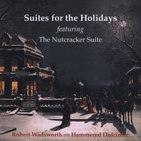 Suites for the Holidays — Robert Wadsworth