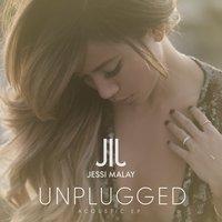 Unplugged Acoustic EP — Jessi Malay