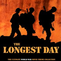 The Longest Day: The Ultimate World War Movie Theme Collection — сборник
