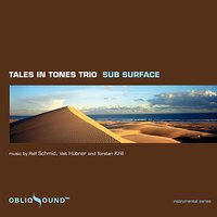 Sub Surface — Tales In Tones Trio