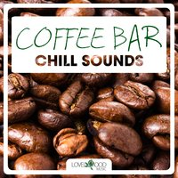 Coffee Bar Chill Sounds — сборник