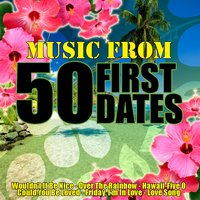 Music From: 50 First Dates — The Academy Allstars