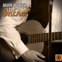 Dream — Mark Wynter