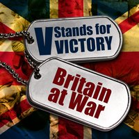 V Stands for Victory: Britain at War — сборник