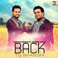 Back to Bhangra — Roshan Prince
