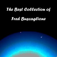 The Best Collection of Fred Buscaglione — Fred Buscaglione