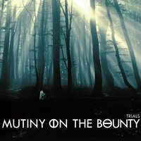 Trials — Mutiny On The Bounty