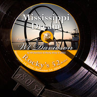 Mississippi Dream (Worktape) - #48 Of The 52 — Rocky Alvey