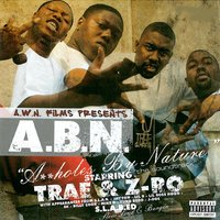 Assholes by Nature - A.B.N. — Z-RO, Trae, Trae & Z-Ro