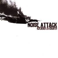 Crash And Burn — Noise Attack