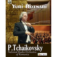 Pyotr Tchaikovsky: Romeo and Juliet & Symphony #5 — Пётр Ильич Чайковский, Yuri Botnari, National Radio Orchestra of Romania