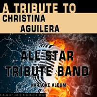 A Tribute to Christina Aguilera — All Star Tribute Band