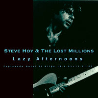 Lazy Afternoons — Steve Hoy, The Lost Millions, Steve Hoy & the Lost Millions