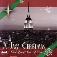 A Jazz Christmas - That Special Time Of Year — Ronnie Mathews, Richie Goods, Stan Chovnick, Harvie S, George Mitchell