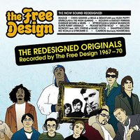 The Redesigned Originals, Recorded by The Free Design (1967-70) — The Free Design