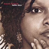 Better Days — Karen Francis