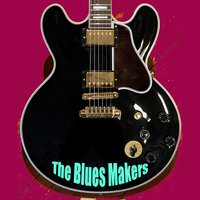 The Blues Makers — сборник