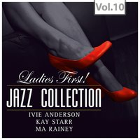 """Ladies First!"" Jazz Edition - All of them Queens of Jazz, Vol. 10 — сборник"