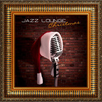 Jazz Lounge Christmas — сборник