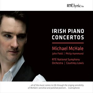 Michael McHale, Philip Hammond, RTÉ National Symphony Orchestra, Courtney Lewis - Piano Concerto: With Drive and Dynamic Melodrama