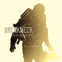 Homecoming — Breakneck