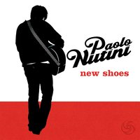 New Shoes — Paolo Nutini