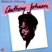 Reggae Feeling — Anthony Johnson