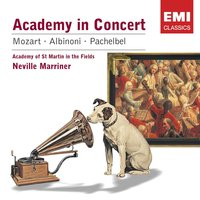Mozart: Academy in Concert — Sir Neville Marriner, Academy of St. Martin in the Fields, Academy of St Martin-in-the-Fields/Sir Neville Marriner