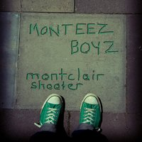 Montclair Shooter — Monteez Boyz